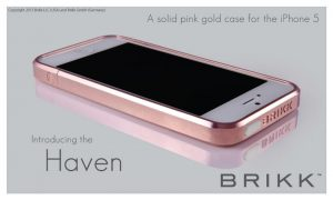 Brikk, have announced the launch of their product line of high-end, pure gold and platinum cases for the iPhone 5. Called the Haven™, proceeds from the sale will fund Humanitarian Aid efforts.