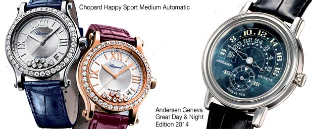 The Chopard Happy Sport Medium Automatic and Andersen Geneva Great Day & Night Edition 2014
