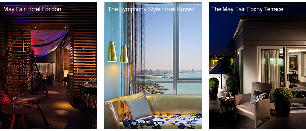The Symphony Style Hotel Kuwait and May Fair Hotel London