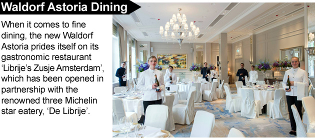 When it comes to fine dining, the new Waldorf Astoria prides itself on its gastronomic restaurant 'Librije's Zusje Amsterdam'