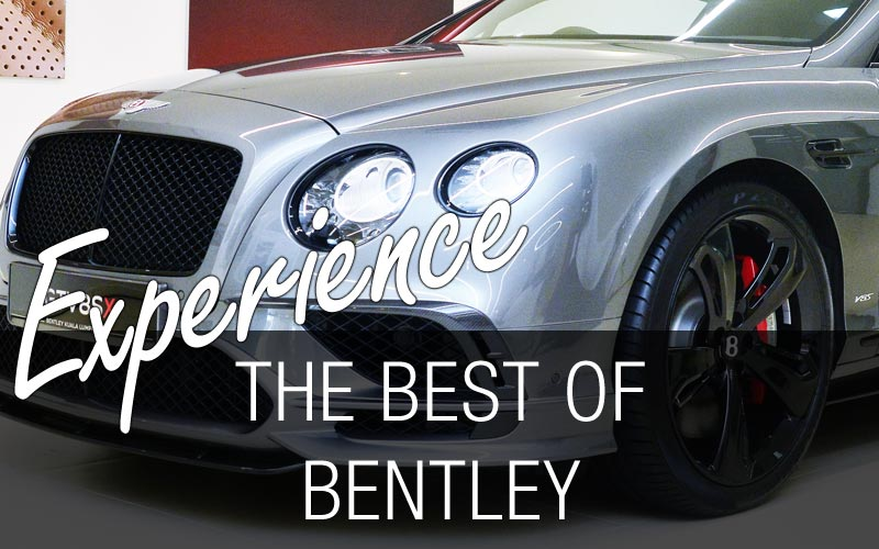 The Best of Bentley Tour in Malaysia