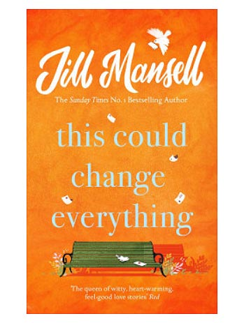 "Jill Mansell's ""This Could Change Everything"" - A Perfect Cure for the Winter Blues 4"