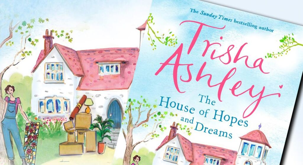 Review of The House of Hope and Dreams Trisha Ashley
