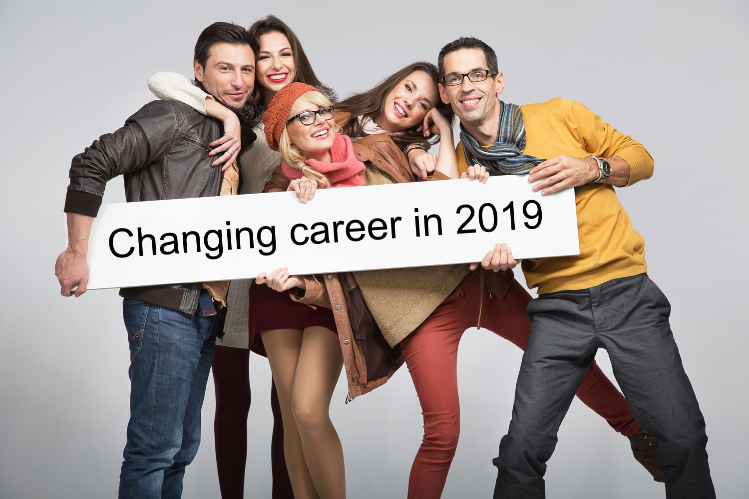 Thinking of Changing Career in 2019? Here's What You Need To Do...