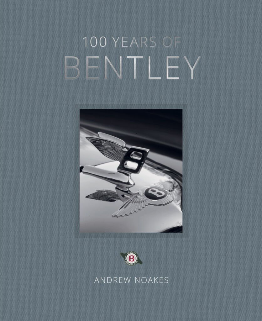 Front cover of the 100 Years of Bentley Book.