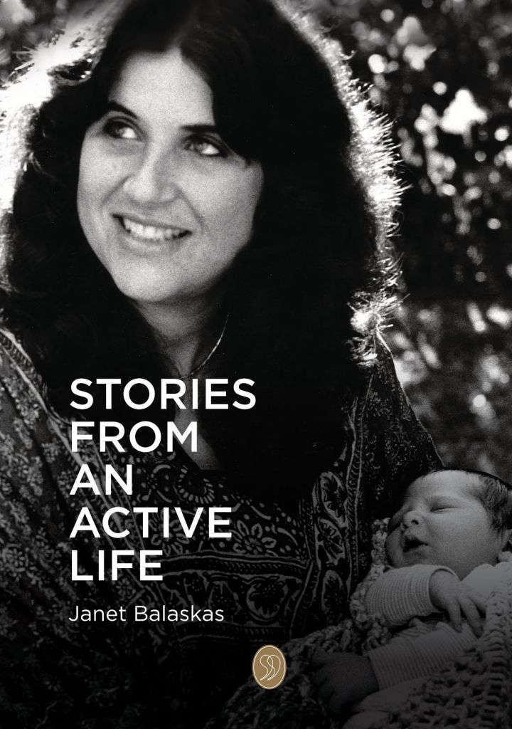 Stories from an Active Life by Janet Balaskas