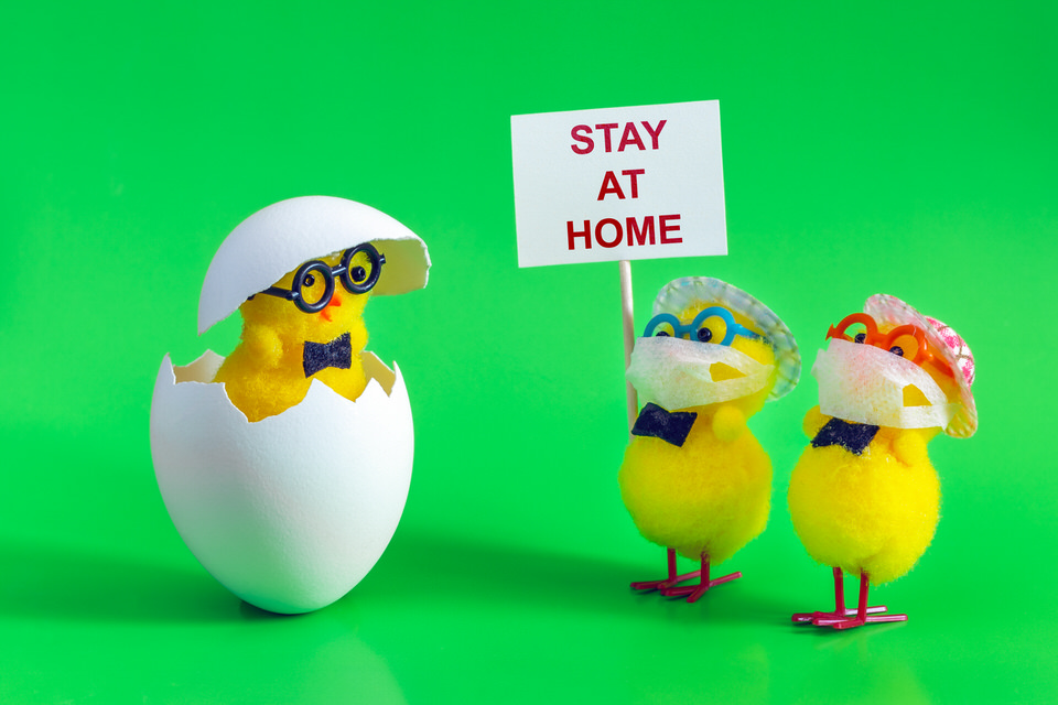 Please stay at home during Easter!
